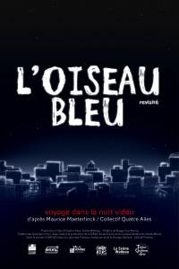 Affiche L'Oiseau bleu revisité d'après Maurice Maeterlinck