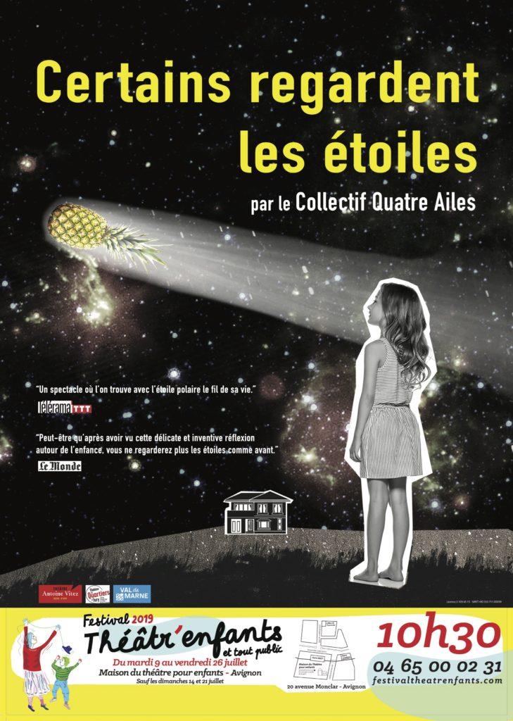 CollectifQuatre Ailes_Certains regardent les étoiles avignon off 2019