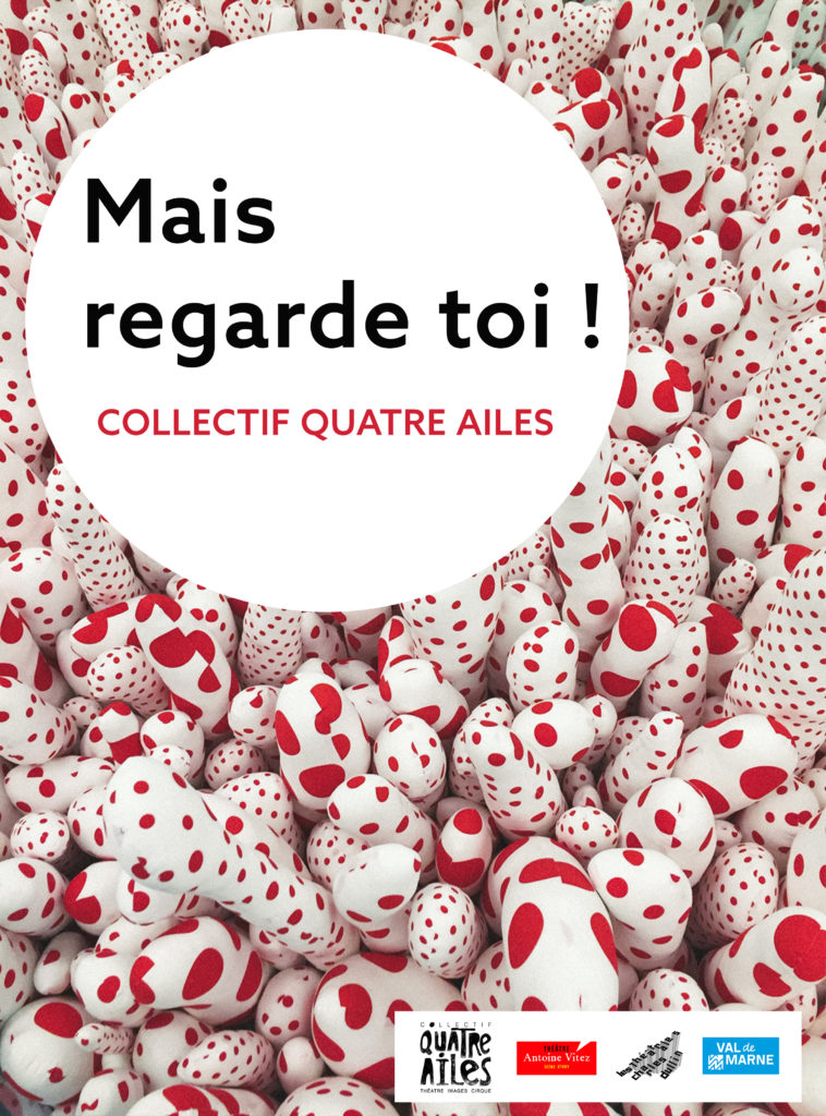 affiche spectacle Mais regarde toi du Collectif Quatre Ailes